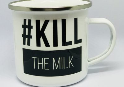 plechový hrnček kill the milk